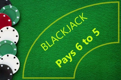 Blackjack Pays 6 to 5